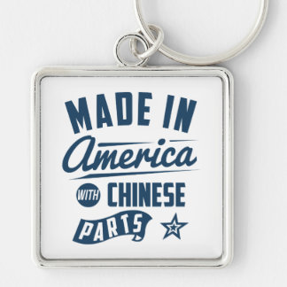 Made In America With Chinese Parts Keychain