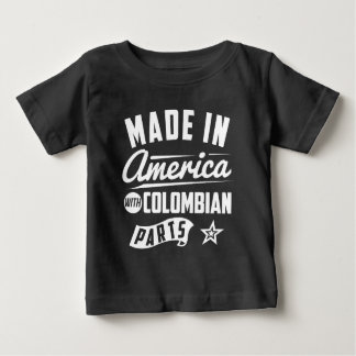 Made In America With Colombian Parts Baby T-Shirt