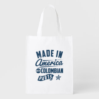 Made In America With Colombian Parts Reusable Grocery Bag