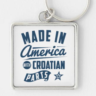 Made In America With Croatian Parts Keychain