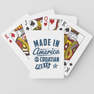 Made In America With Croatian Parts Playing Cards