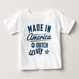 Made In America With Dutch Parts Baby T-Shirt