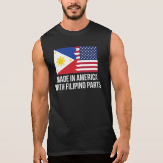 Made In America With Filipino Parts Sleeveless Shirt