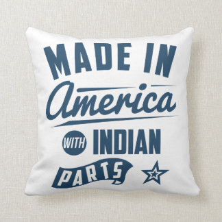 Made In America With Indian Parts Throw Pillow