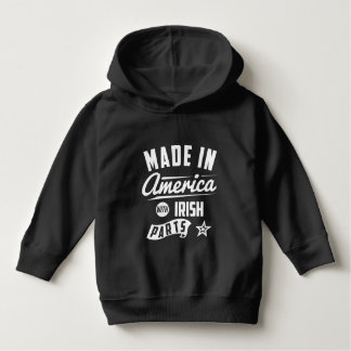 Made In America With Irish Parts Hoodie