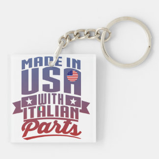 Made In America With Italian Parts Keychain