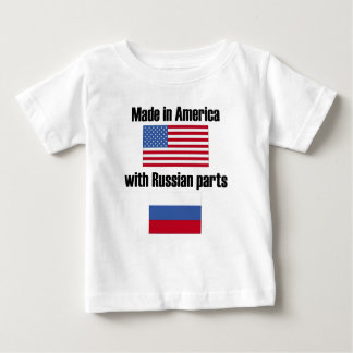 Made In America With Russian Parts Baby T-Shirt
