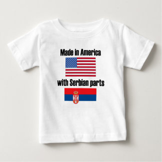 Made In America With Serbian Parts Baby T-Shirt
