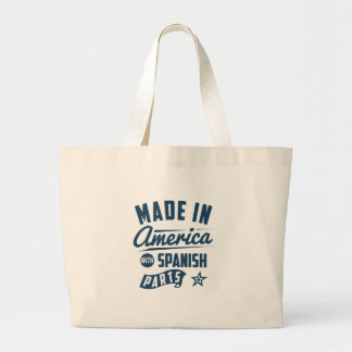 Made In America With Spanish Parts Large Tote Bag