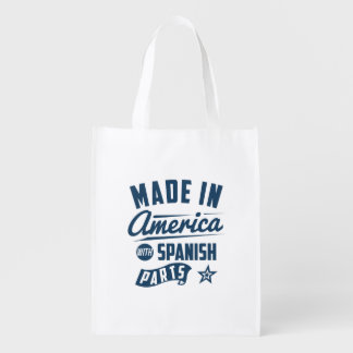 Made In America With Spanish Parts Reusable Grocery Bag