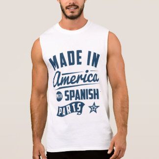 Made In America With Spanish Parts Sleeveless Shirt
