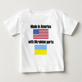 Made In America With Ukrainian Parts Baby T-Shirt