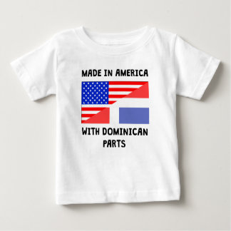 Made In American With Dominican Parts Baby T-Shirt