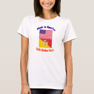 Made In Americia with Sicilian Parts T-Shirt