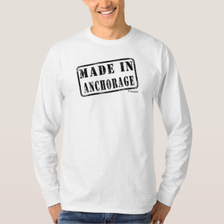 Made in Anchorage T-Shirt