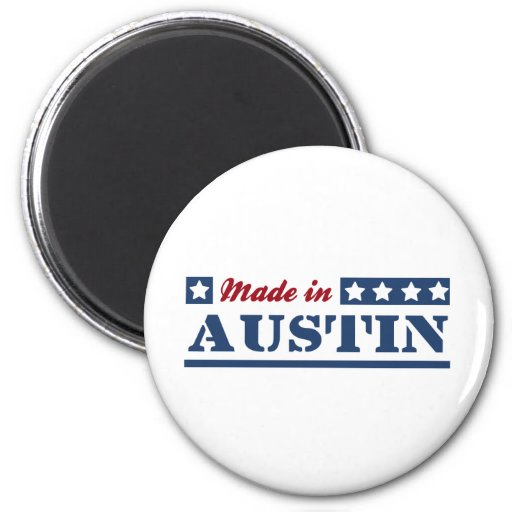 Made in Austin Refrigerator Magnet