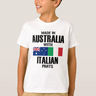 Made in Australia with Italian parts T-Shirt