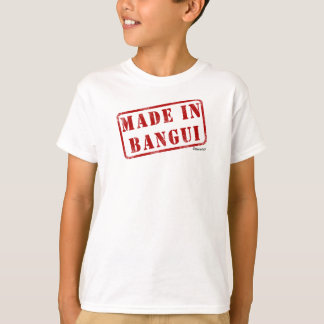 Made in Bangui T-Shirt