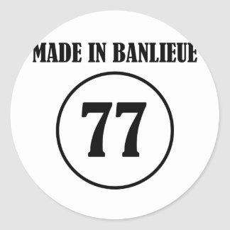 ~ Made in Banlieue ~ Classic Round Sticker