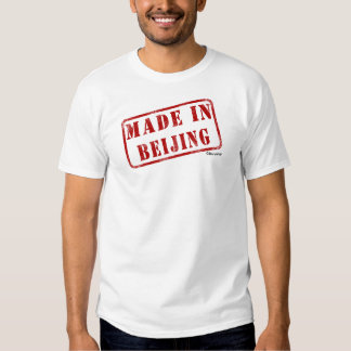 Made in Beijing Tee Shirts