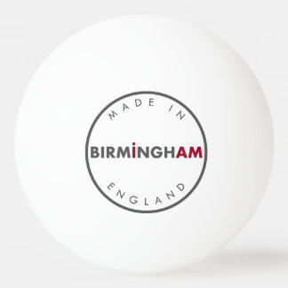Made in Birmingham Ping Pong Ball