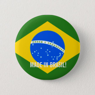MADE IN BRASIL STICKER!! 2 INCH ROUND BUTTON