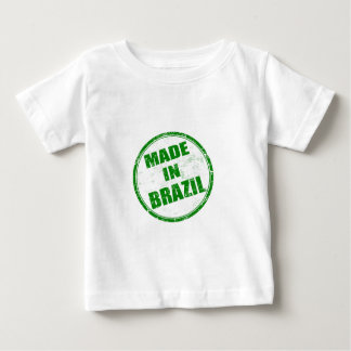 MADE IN BRAZIL BABY T-Shirt