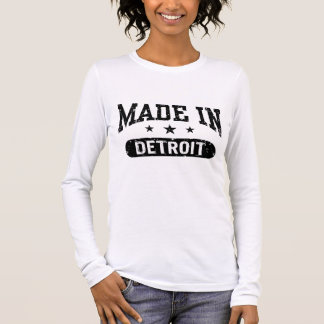 Made In Detroit Long Sleeve T-Shirt