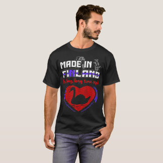 Made In Finland A Long Long Time Ago Pride Country T-Shirt