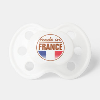 """Made in ...""""France"""" Pacifier"""