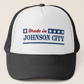 Made in Johnson City Trucker Hat