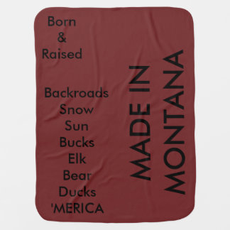 MADE IN MONTANA (or your state) BLANKET Stroller Blanket