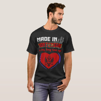 Made In Montenegro A Long Time Ago Pride Country T-Shirt