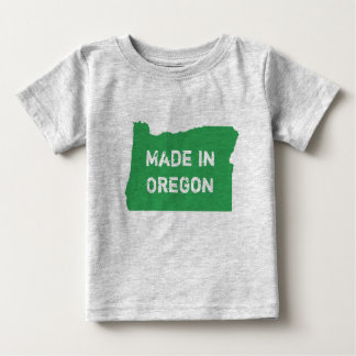Made In Oregon State of Oregon Born in Oregon Baby T-Shirt