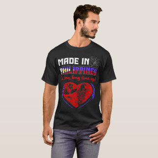 Made In Philippines A Long Time Ago Pride Country T-Shirt