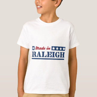 Made in Raleigh T-Shirt