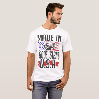 made in rhode island usa T-Shirt