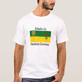 Made in Saskatchewan T-Shirt