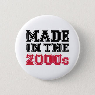 Made in the 2000's 2 inch round button