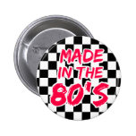Made in the 80s 2 inch round button