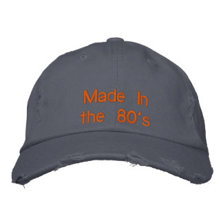 Made In the 80's Embroidered Hat