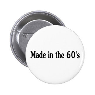 Made In The Sixties Buttons