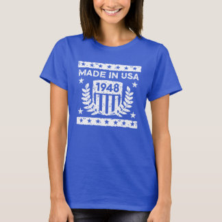 Made In USA 1948 T-Shirt
