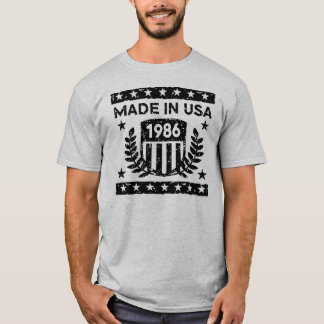 Made In USA 1986 T-Shirt