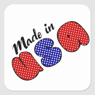 """""""Made in USA"""" cute doode sign, patriotic Square Sticker"""
