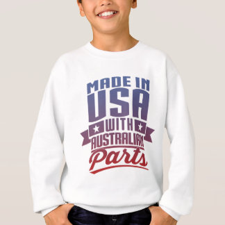 Made In USA With Australian Parts Sweatshirt