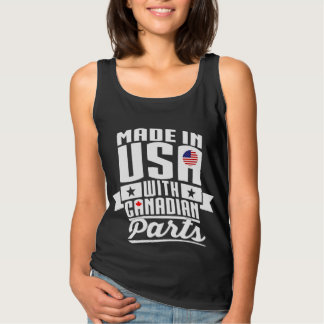 Made In USA With Canadian Parts Tank Top