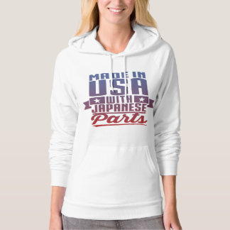 Made In USA With Japanese Parts Hoodie