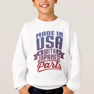 Made In USA With Japanese Parts Sweatshirt