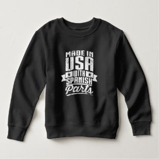 Made In USA With Spanish Parts Sweatshirt